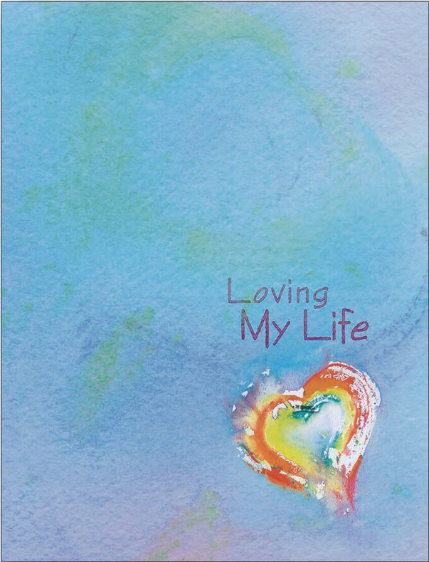 Loving My Life Journal Front Cover