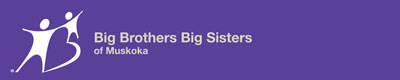 Big Brothers Big Sisters of Muskoka